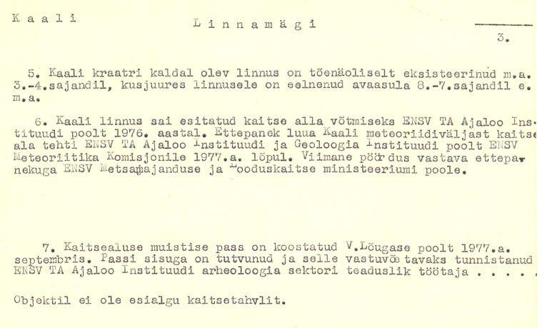 3 - Kindlustatud asula ja ohverdamiskoht. Arheoloogiamälestise pass. Koostanud: Vello Lõugas, 1977.