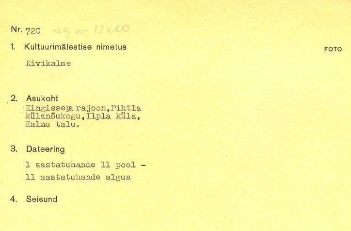 1 - reg nr 12600 - arheoloogiamälestise pass. Kaitse alla võetud 1964. a. Passi koostaja  - märkimata.