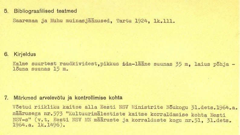 1-p - arheoloogiamälestise reg nr 12598, kivikalme pass. Kaitse alla võtmise kuupäev - 31. dets 1964. Passi koostaja: märkimata.