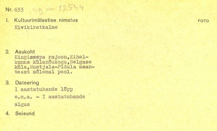 1 - arheoloogiamälestise - kivikalme 12544 - pass. Koostaja märkimata.