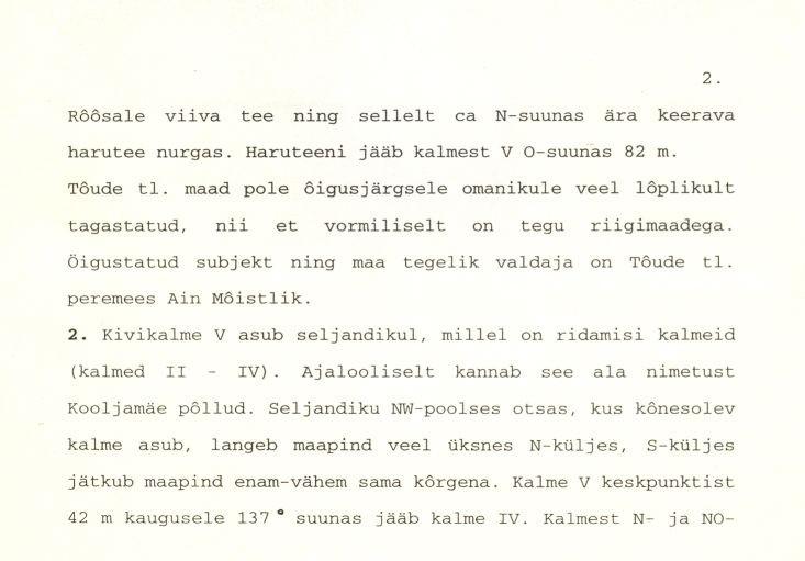 Kivikalme - arheoloogiamälestise pass (lk 2) Koostanud: Marika Mägi-Lõugas, 1996. a.