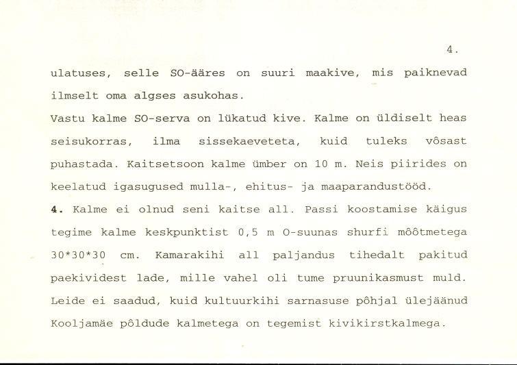 Kivikalme - arheoloogiamälestise pass (lk 4) Koostanud: Marika Mägi-Lõugas, 1996. a.